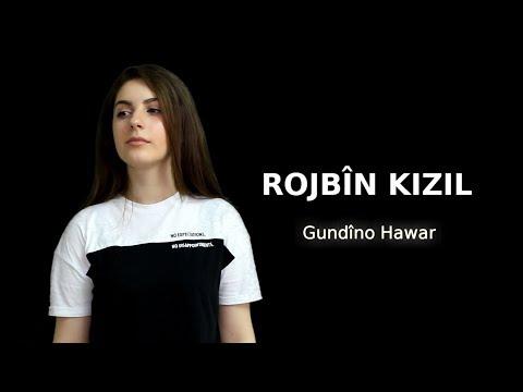 Rojbin Kizil - Gundino hawar (new2016)