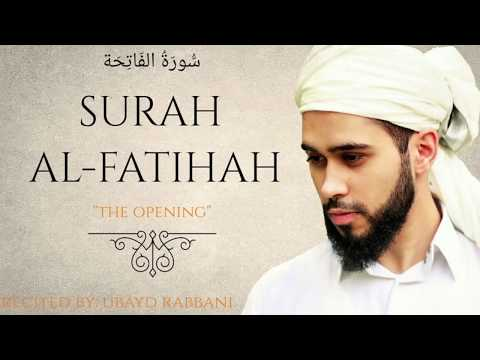SURAH AL-FATIHAH | Slow & Soothing |  سُّورَةُ الفَاتِحَة | Ubayd Rabbani