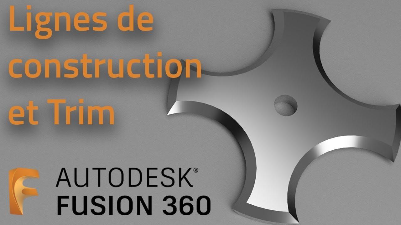 Lignes de construction et Trim - Fusion 360