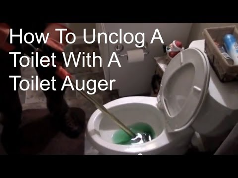 How To Unclog A Toilet With A Snake Or Toilet Auger Youtube