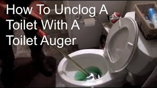 How To Unclog A Toilet With a Toilet Auger