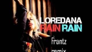 Loredana - Rain Rain (Frantz remix)