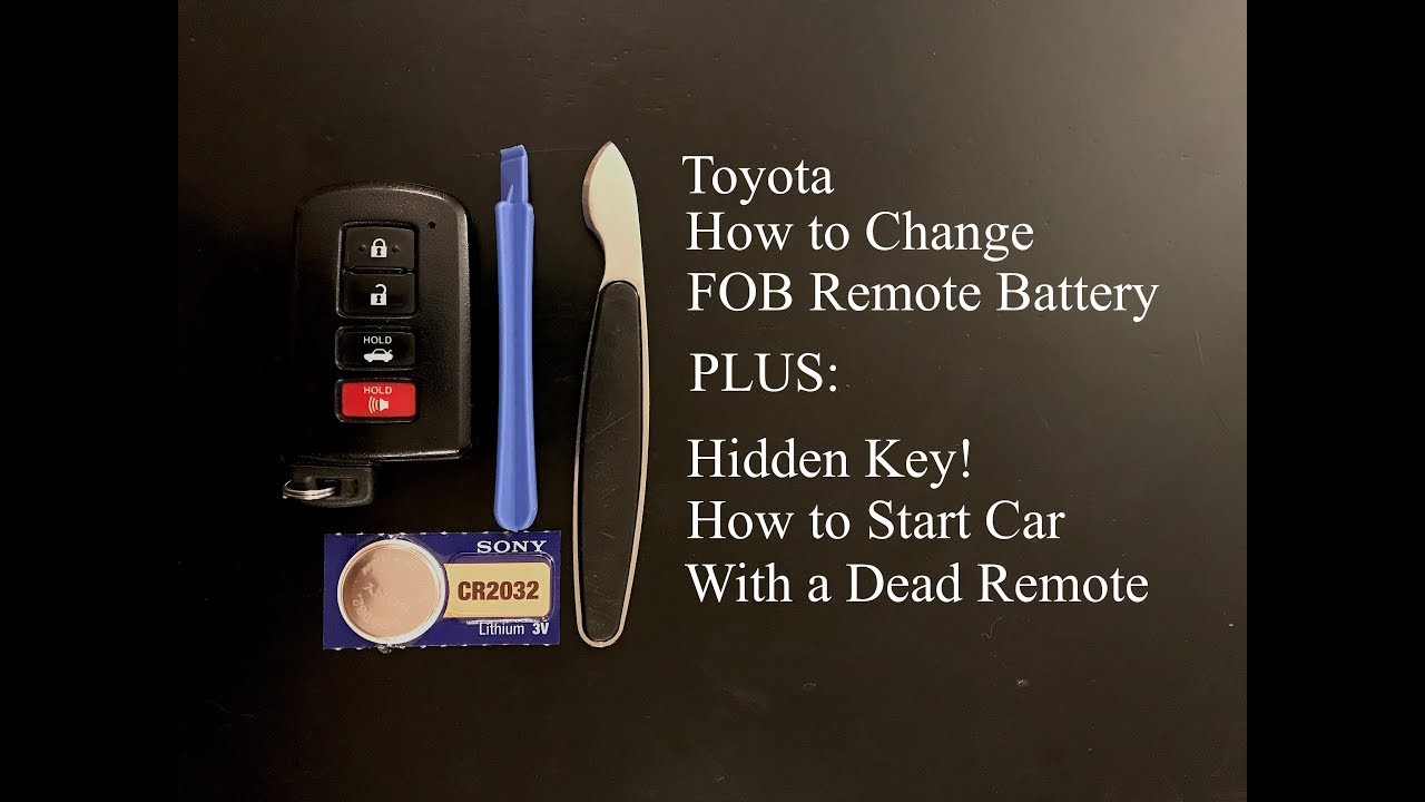 How To Change Battery On Your Remote Fob Toyota