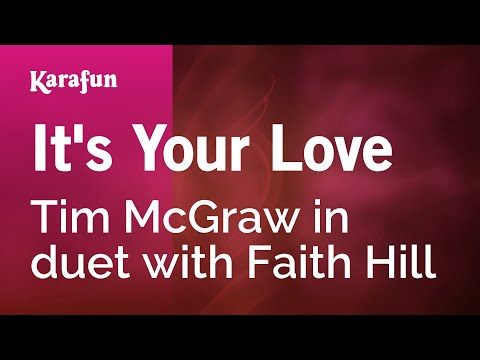 Karaoke It's Your Love - Tim McGraw *