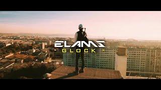 Elams - Glock (Clip Officiel)