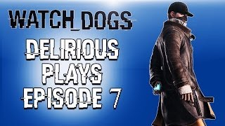 Delirious Plays Watch Dogs Ep. 7 (Sister kidnapped! & Long Car Chase)