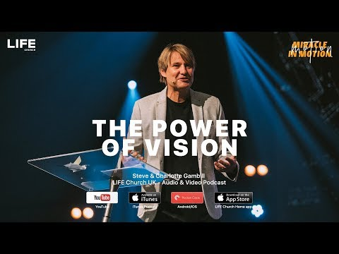 Steve Gambill - The Power of Vision