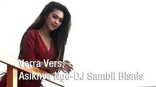 Verra Vers, Asiknya Nge-DJ Sambil Bisnis