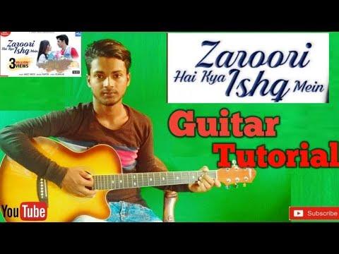 Zarori Hai Kya Ishq Mein  Papon  Meet Bros-Easy Guitar Chords Lesson/Tutorial/Tabs/Cover