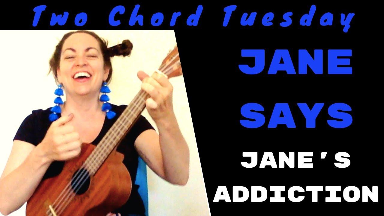JANE SAYS   15 CHORD EASY UKULELE LESSON   Jane's Addiction // 15 Chord  Tuesday