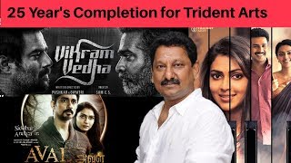 25 Year's Completion for Trident Arts Ravindran & team in Kollywoood