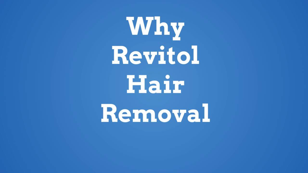 Why Revitol Hair Removal Today Youtube