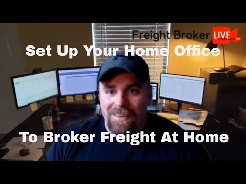 Freight Broker Home Office Setup