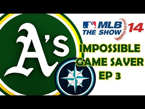 IMPOSSIBLE GAME SAVER - OAKLAND A's FRANCHISE - Seattle Mariners vs. Oakland Athletics - Episode 3