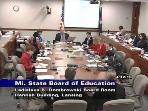 Michigan State Board of Education Meeting for April 12, 2016 - Morning Session