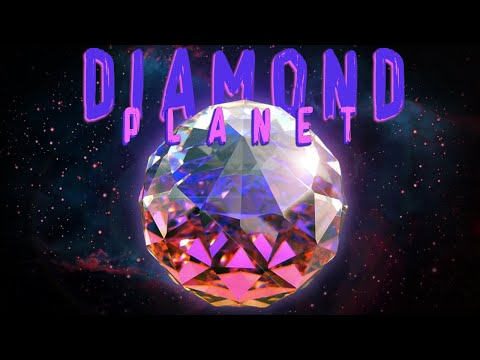 The Planet Made of Diamonds