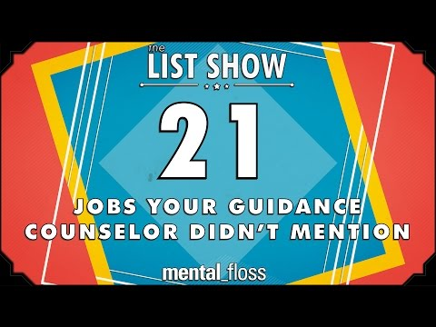 21 Jobs Your Guidance Counselor Didn't Mention - mental_floss List Show Ep. 419