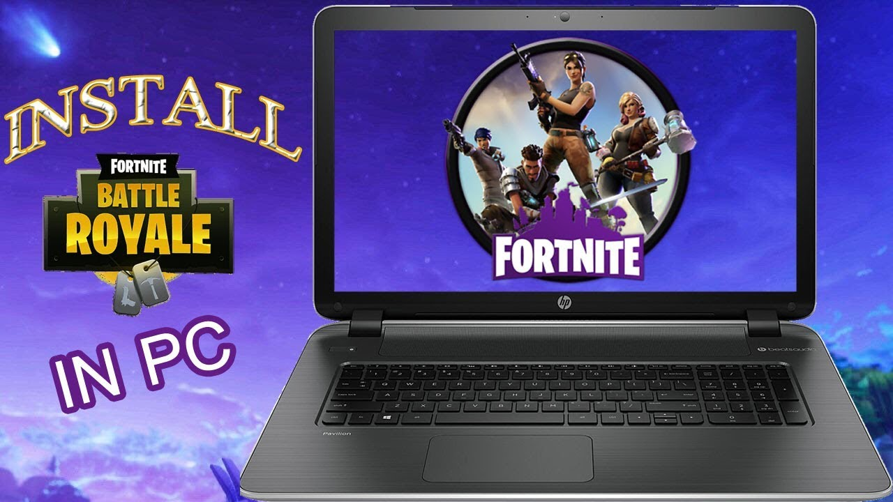 How To Install/Download Fortnite Battle Royale in PC For ...
