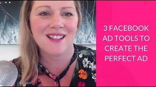 3 Facebook Ad أدوات لخلق الكمال الإعلان