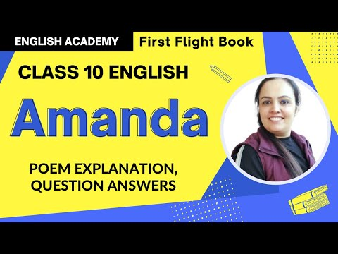 Amanda Class 10 English Poem Summary, Explanation, Question