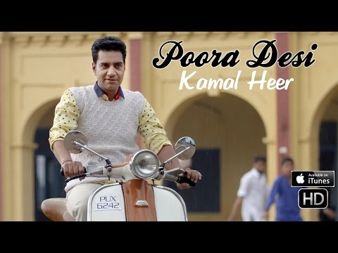 Kamal Heer | Poora Desi | New Song 2016