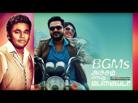 Achcham Yenbadhu Madamaiyada BGMs | Jukebox | IndianMovieBGMs