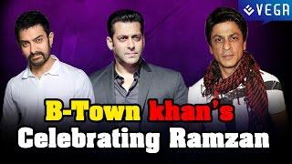 B-Town Khan's Celebrating Ramzan : Ramzan Special Video
