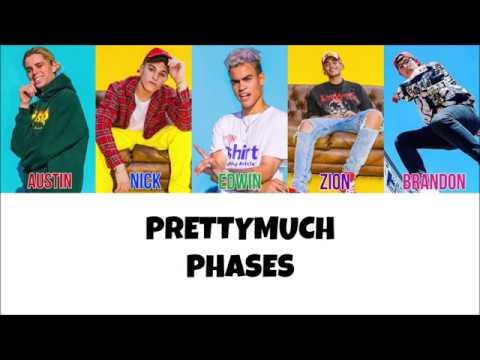 PRETTYMUCH Phases Lyrics