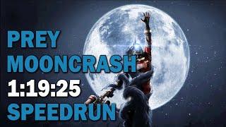 Prey: Mooncrash DLC :: Speedrun - 1:19:25 [World Record]