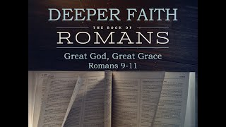 05/03/2020 - Deeper Together - Great God, Great Grace - Mike Rich