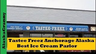 Tastee Freez Anchorage Alaska Review