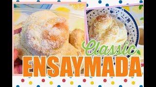 CLASSIC ENSAYMADA RECIPE| FILIPINO RECIPES ATBP.🇵🇭