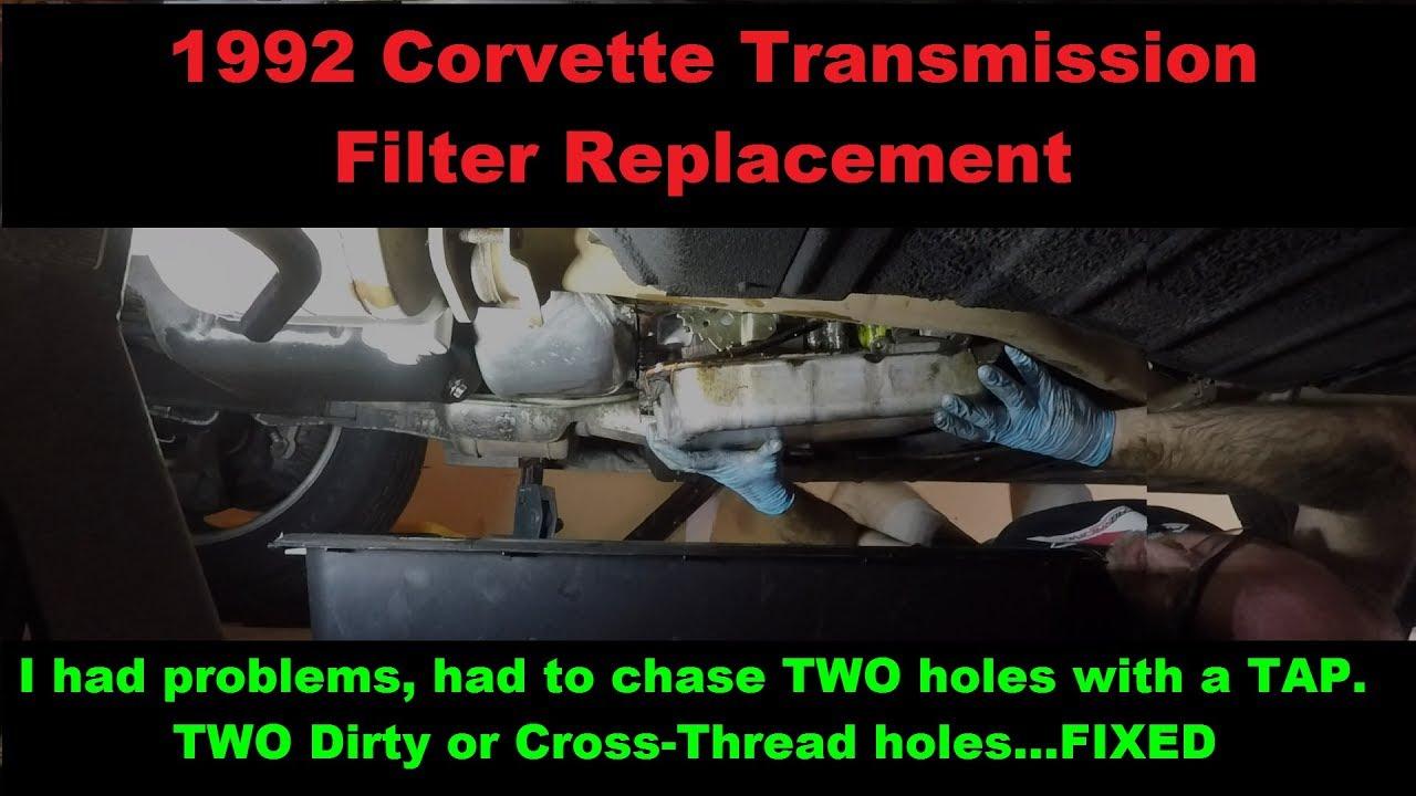 CROSS THREAD FIX  Transmission Filter Change 1992 Corvette