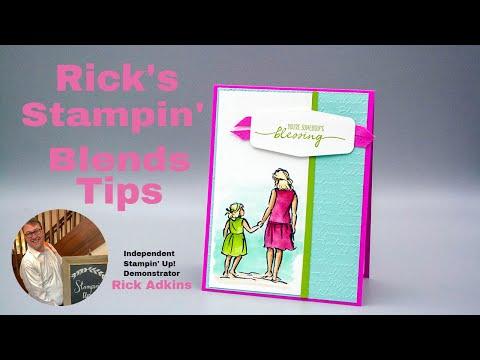 Stampin Blends Tutorial - Rick's Stampin' Blends Tips