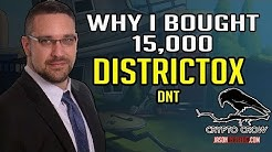 Why I bought 15,000 Distric0x DNT Cryptocurrency