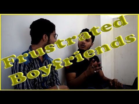 Frustrated Boyfriend | A Happy Woman Is A Myth | Comedy Videos | Boy Frustrated on Girls | Funny Vid