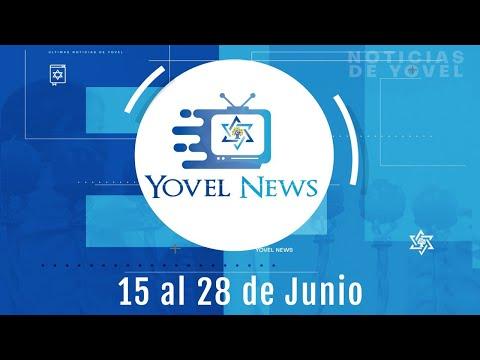 #YovelNews - entrega de las semanas del 15 al 28 de junio 2020