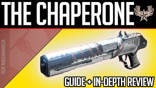 The Chaperone Destiny 2 Guide + In-Depth Review
