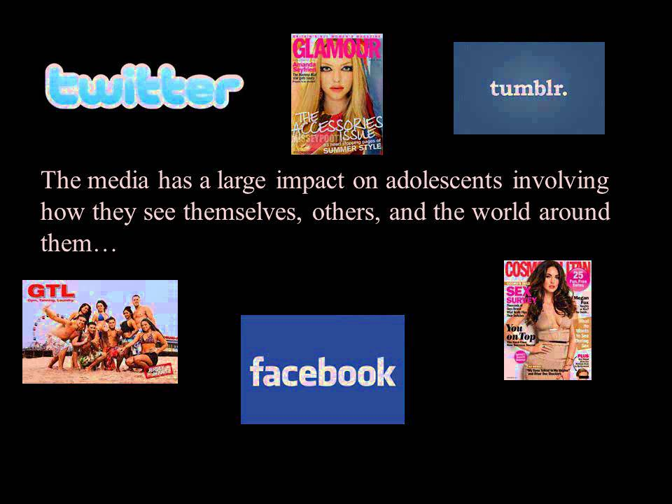 the media's influence on adolescents