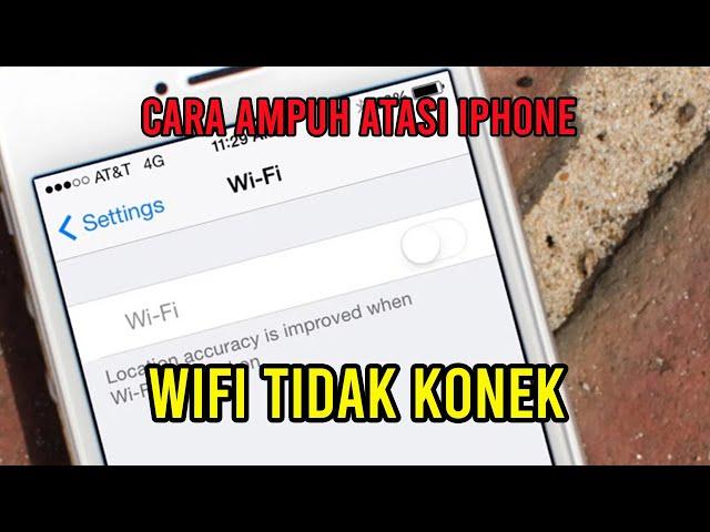 Cara Atasi Wifi iPhone 6 Tidak Konek GrayOut