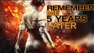 Remember Me: 5 Years Later