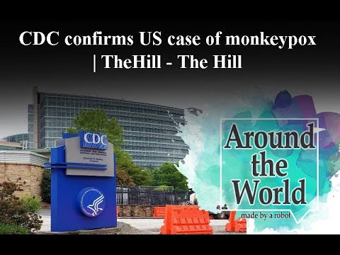 CDC confirms US case of monkeypox   TheHill