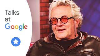 "George Miller: ""Mad Max: Fury Road"" | Talks At Google"