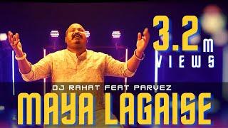 Maya Lagaise 2021 - DJ Rahat feat Parvez