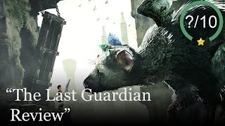 The Last Guardian Review (Video Game Video Review)