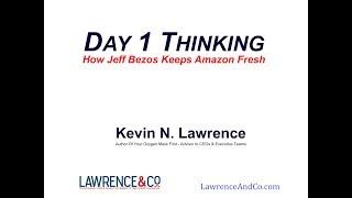 Day 1 Thinking - Jeff Bezos