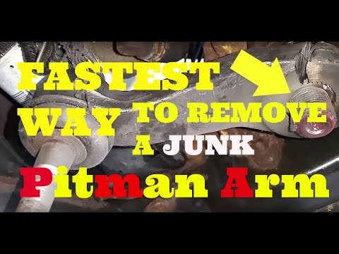 How To Remove a BAD Pitman Arm, FAST...it FALLS RIGHT OFF!
