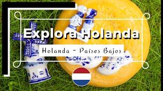 Explora Holanda | Descubre lo mejor de los Países Bajos! 🇳🇱