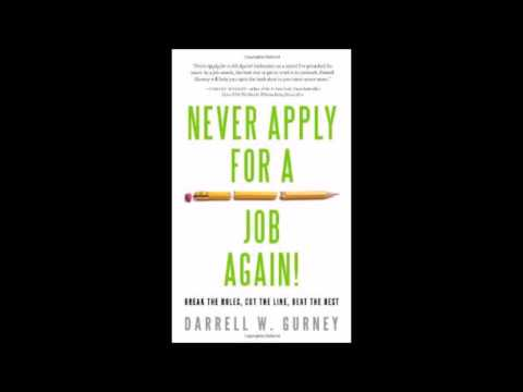 NEVER APPLY FOR A JOB AGAIN! - Radio interview with Darrell Gurney