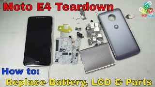 Moto E4 Teardown: How to Replace Battery, LCD, USB port, Speakers, Microphone, Board etc